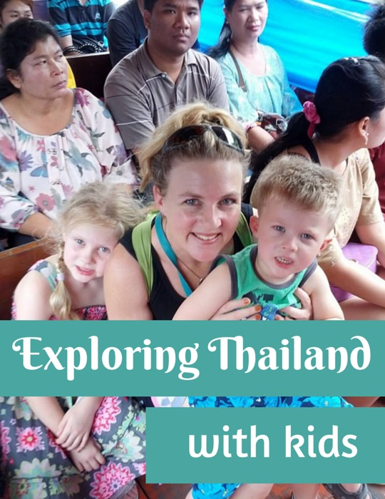 Exploring Thailand with kids