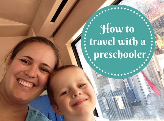 How to travel with a  preschooler
