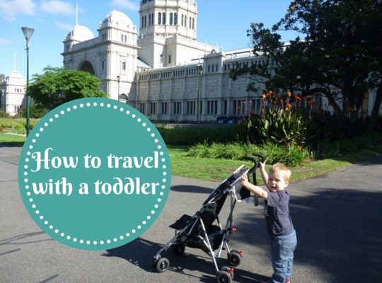 How to travel with a toddler